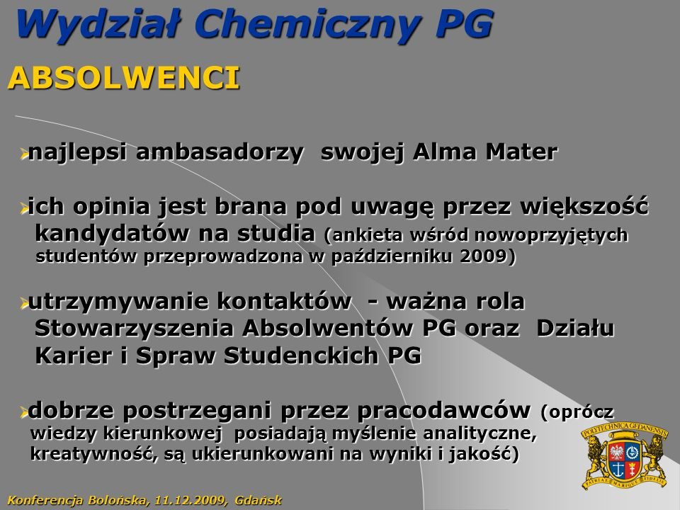 Wydział Chemiczny PG ABSOLWENCI najlepsi ambasadorzy swojej Alma Mater