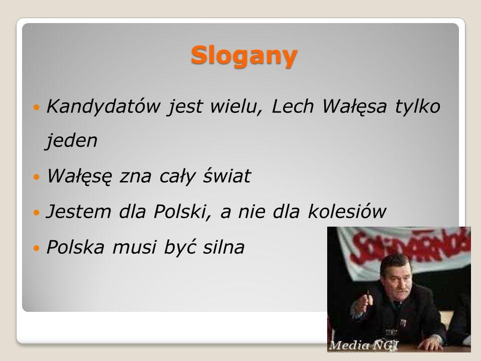 Slogany Kandydatów jest wielu, Lech Wałęsa tylko jeden