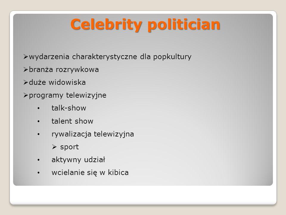 Celebrity politician wydarzenia charakterystyczne dla popkultury