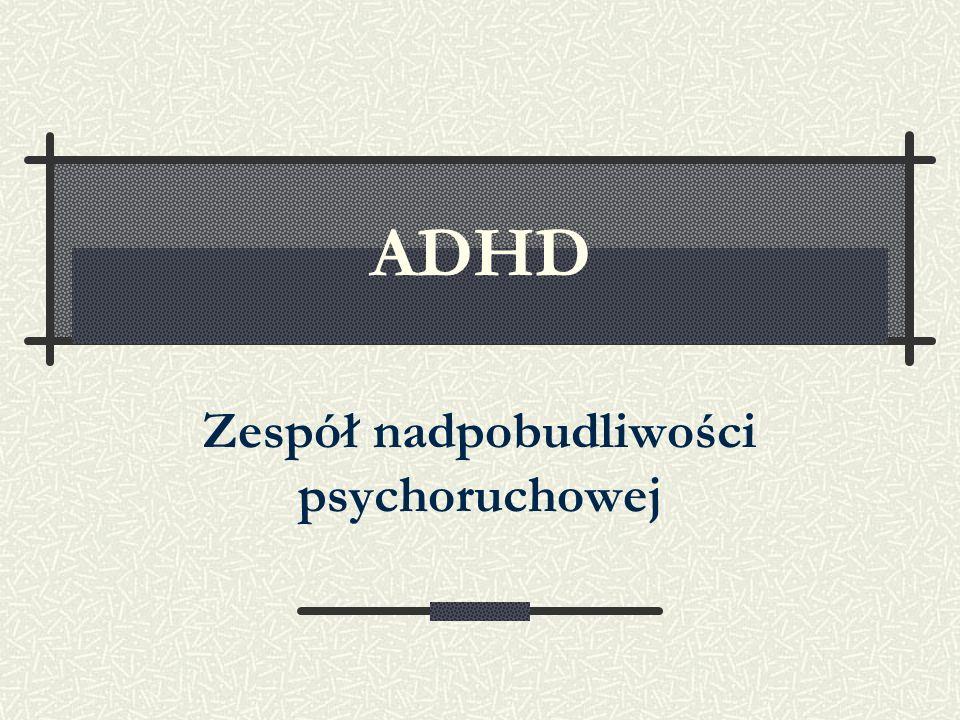 Zespół nadpobudliwości psychoruchowej