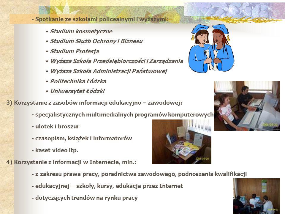 - Spotkanie ze szkołami policealnymi i wyższymi: