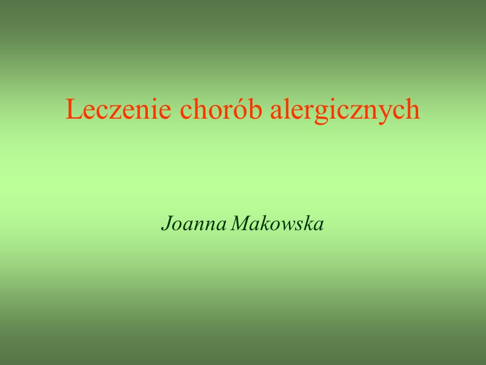 Leczenie chorób alergicznych