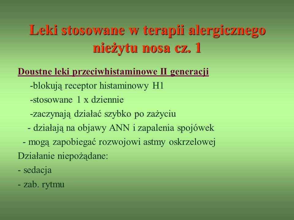 Leki stosowane w terapii alergicznego nieżytu nosa cz. 1