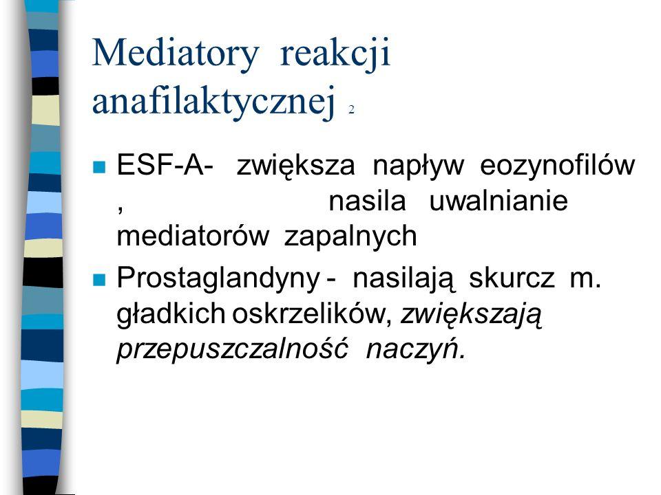 Mediatory reakcji anafilaktycznej 2