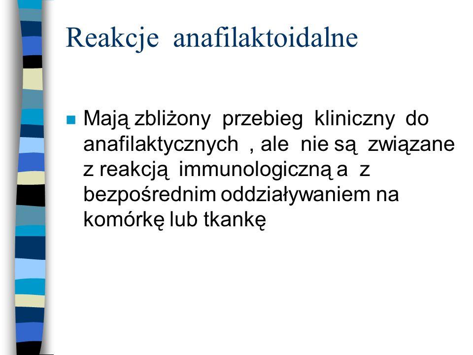 Reakcje anafilaktoidalne