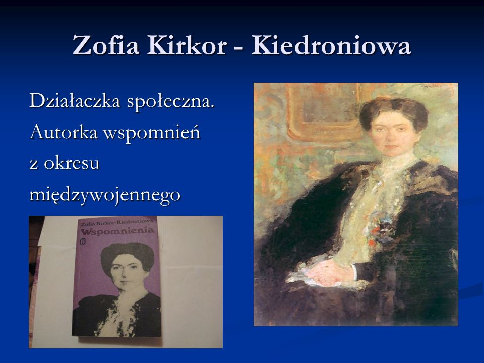 Zofia Kirkor - Kiedroniowa