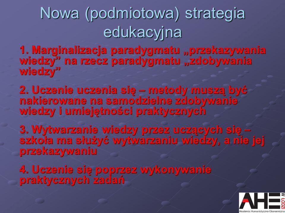 Nowa (podmiotowa) strategia edukacyjna