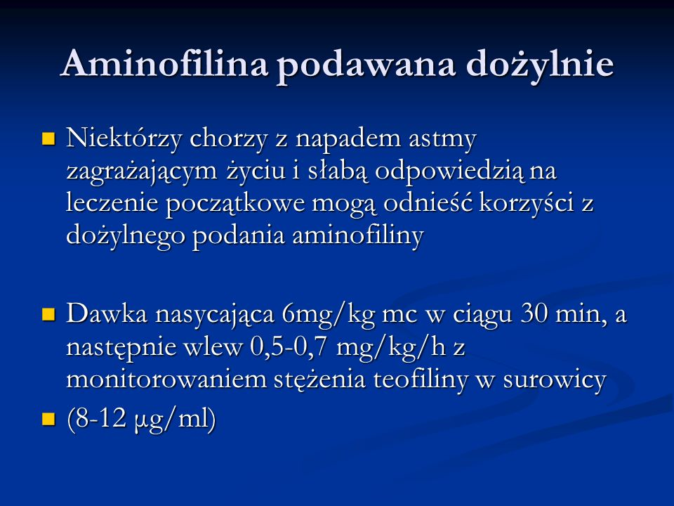 Aminofilina podawana dożylnie