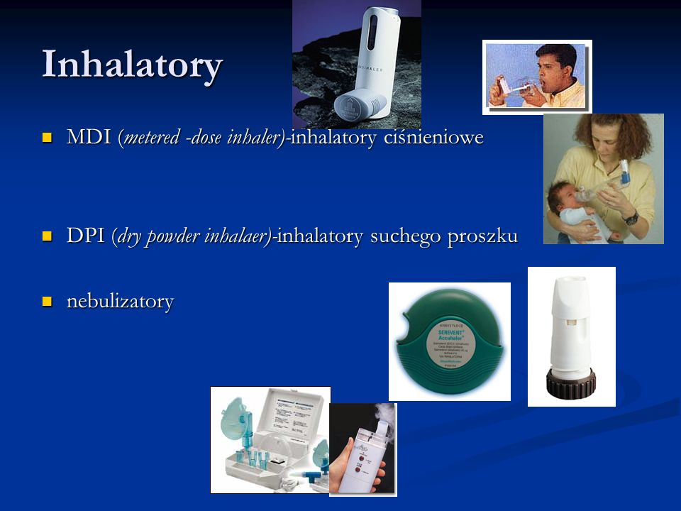 Inhalatory MDI (metered -dose inhaler)-inhalatory ciśnieniowe