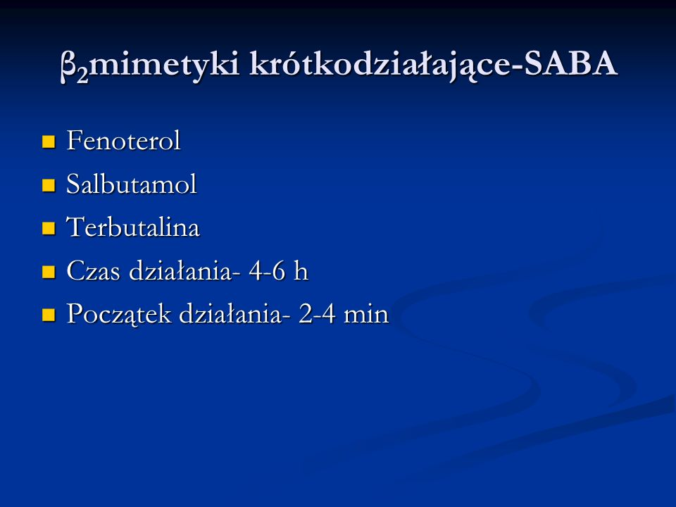 β2mimetyki krótkodziałające-SABA