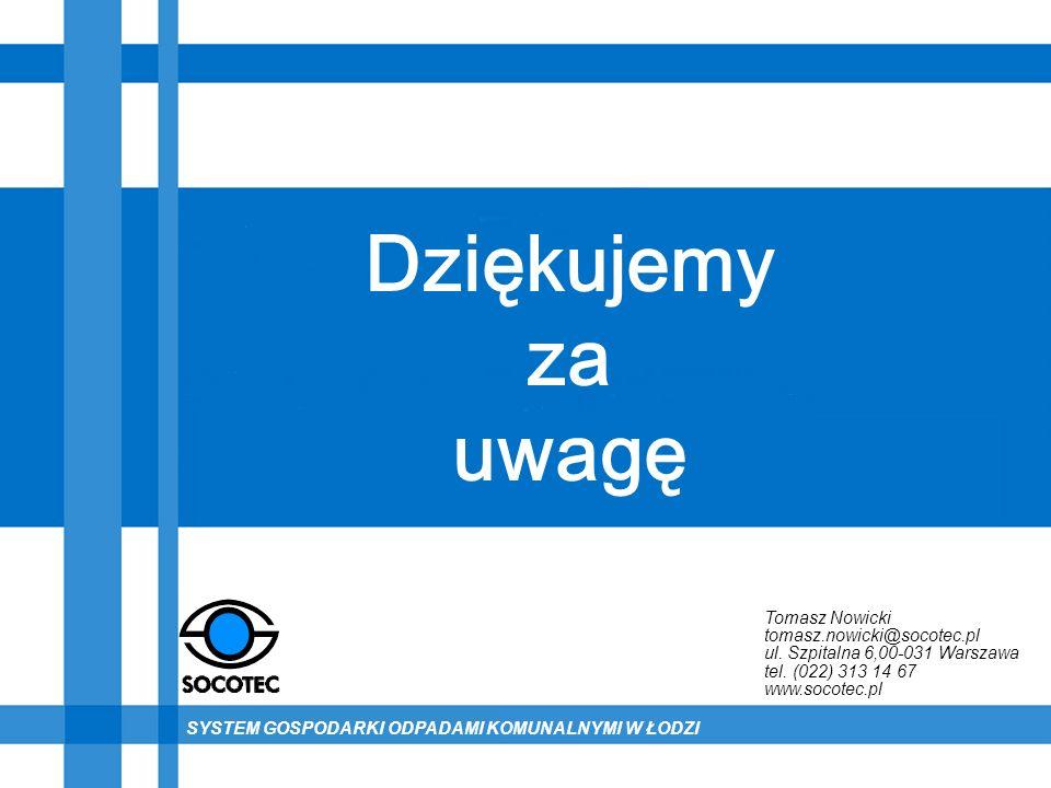 Dziękujemy za uwagę Tomasz Nowicki tomasz.nowicki@socotec.pl