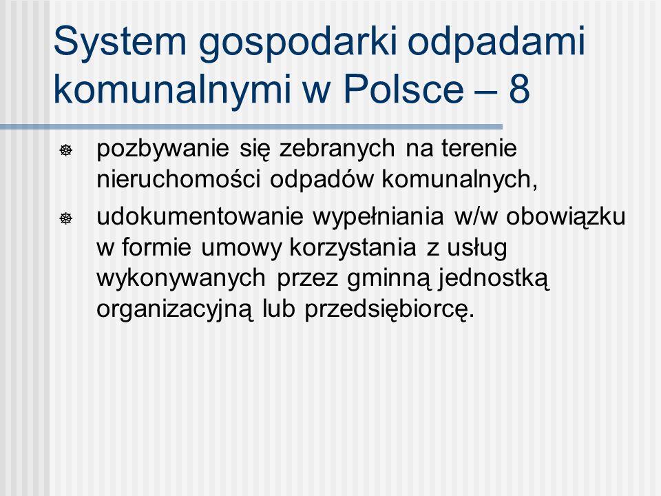 System gospodarki odpadami komunalnymi w Polsce – 8