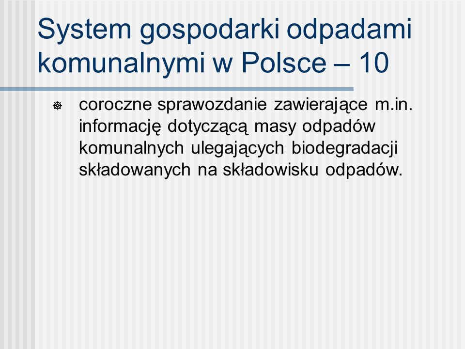 System gospodarki odpadami komunalnymi w Polsce – 10