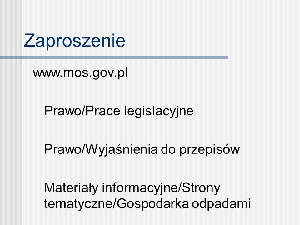 Zaproszenie www.mos.gov.pl Prawo/Prace legislacyjne