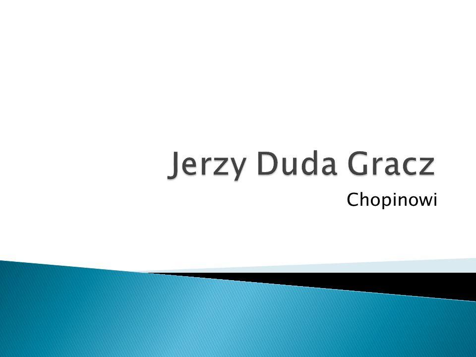 Jerzy Duda Gracz Chopinowi