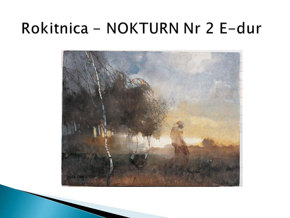 Rokitnica - NOKTURN Nr 2 E-dur