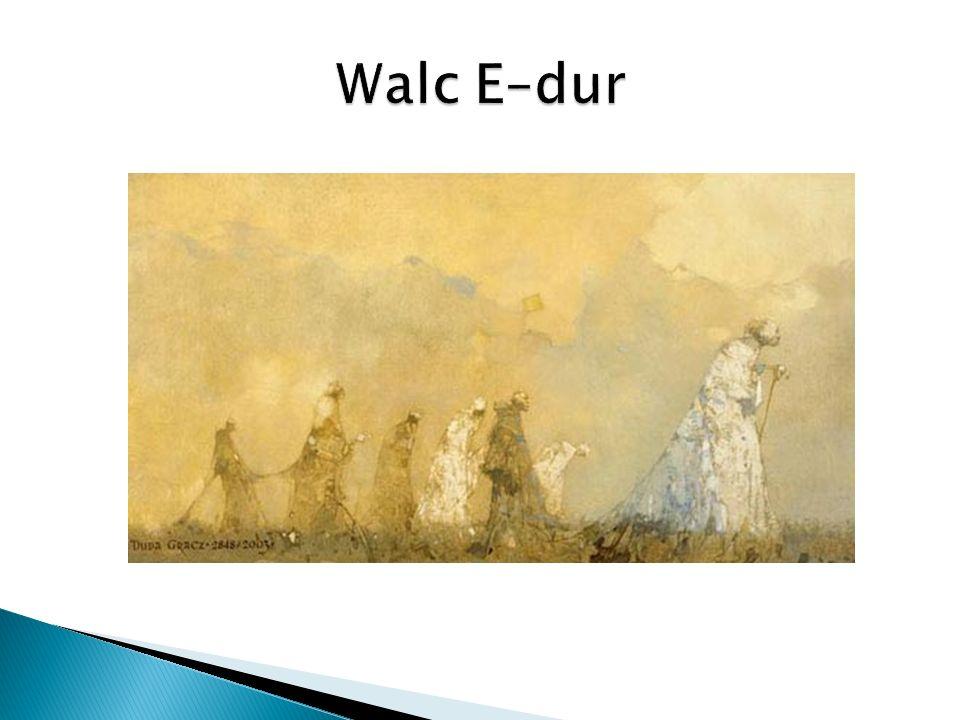 Walc E–dur
