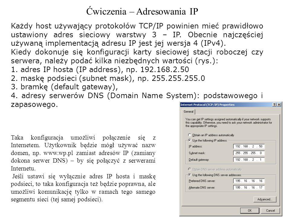 Ćwiczenia – Adresowania IP