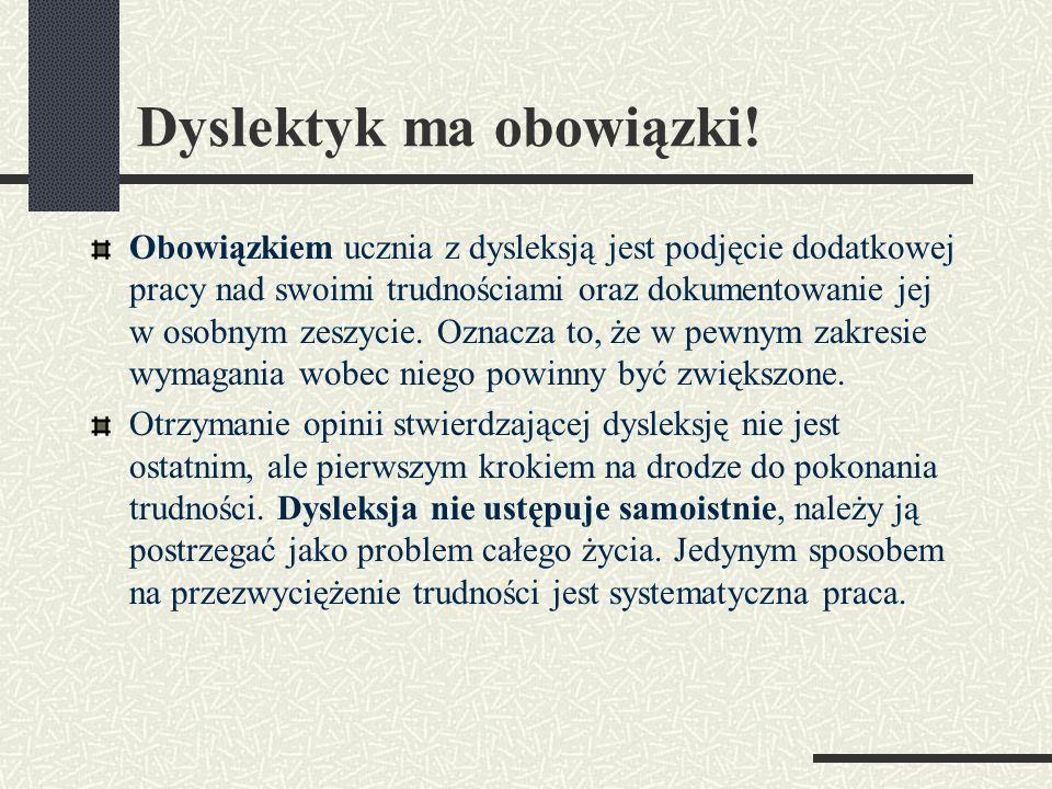 Dyslektyk ma obowiązki!