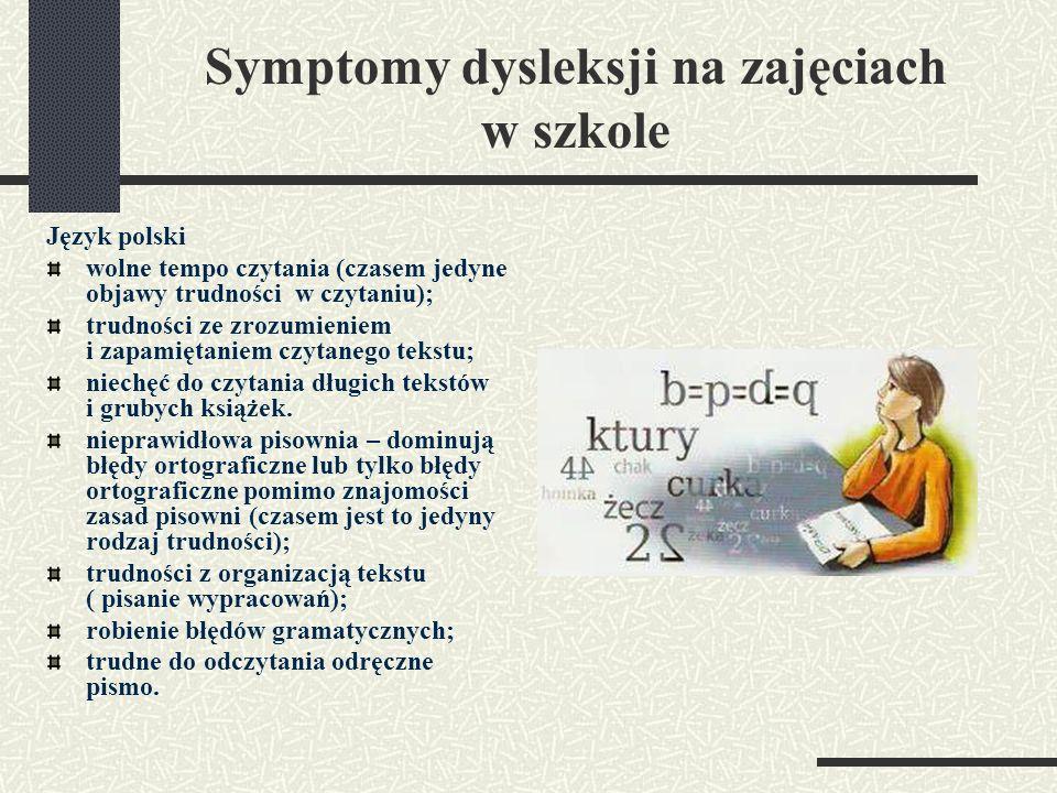 Symptomy dysleksji na zajęciach w szkole