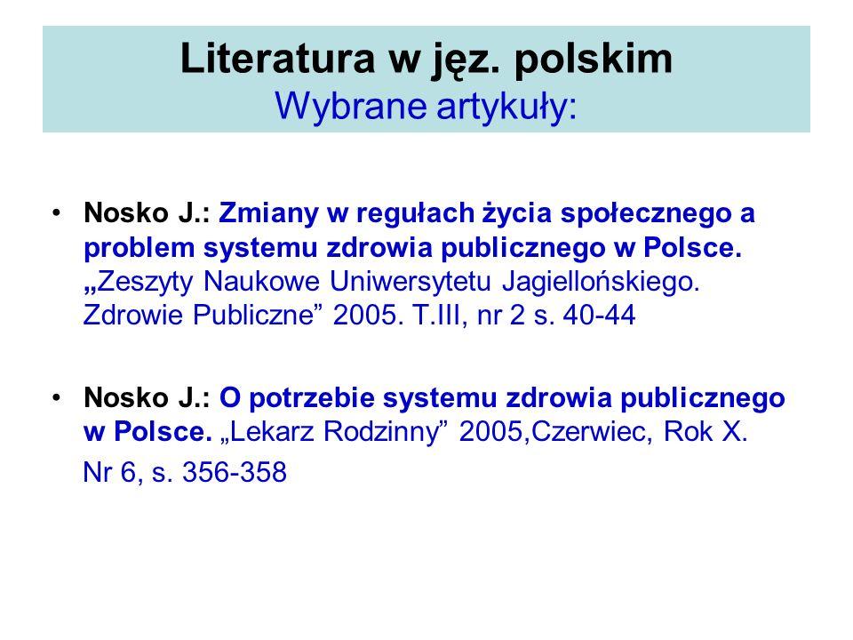 Literatura w jęz. polskim Wybrane artykuły: