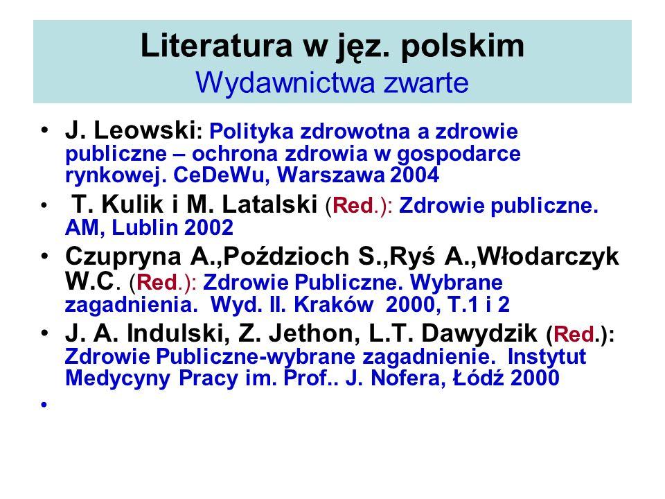 Literatura w jęz. polskim Wydawnictwa zwarte
