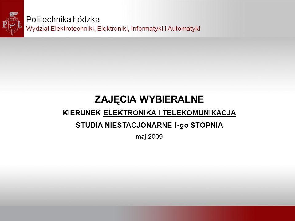 ZAJĘCIA WYBIERALNE Politechnika Łódzka