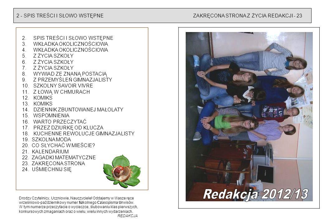 Redakcja 2012/13 2 - SPIS TREŚCI I SŁOWO WSTĘPNE