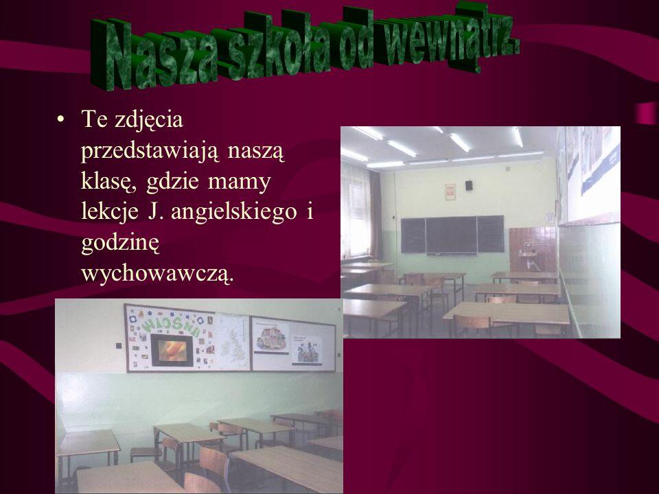 Nasza szkoła od wewnątrz.