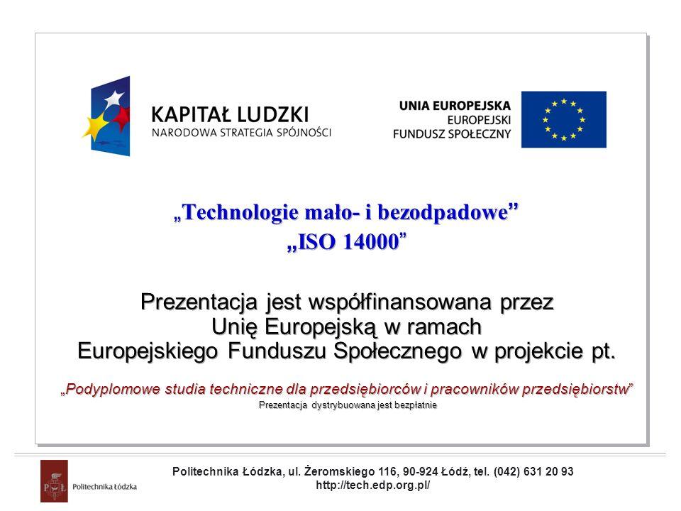 """""""Technologie mało- i bezodpadowe """"ISO 14000"""