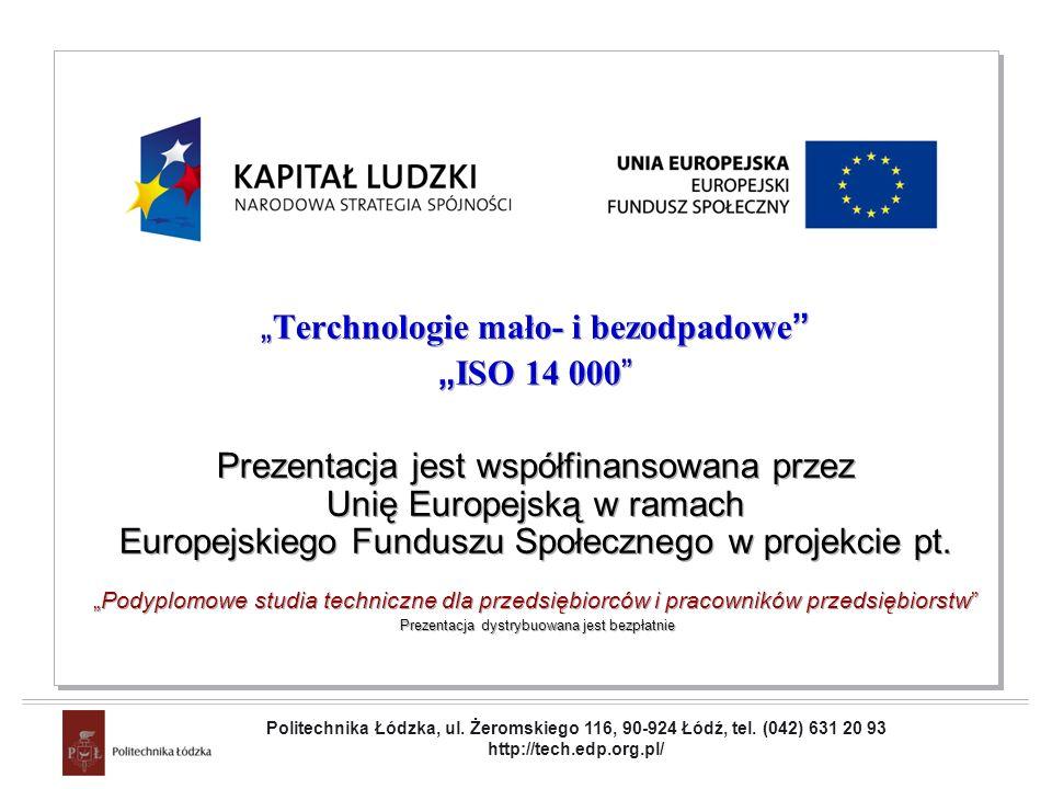 """""""Terchnologie mało- i bezodpadowe """"ISO 14 000"""