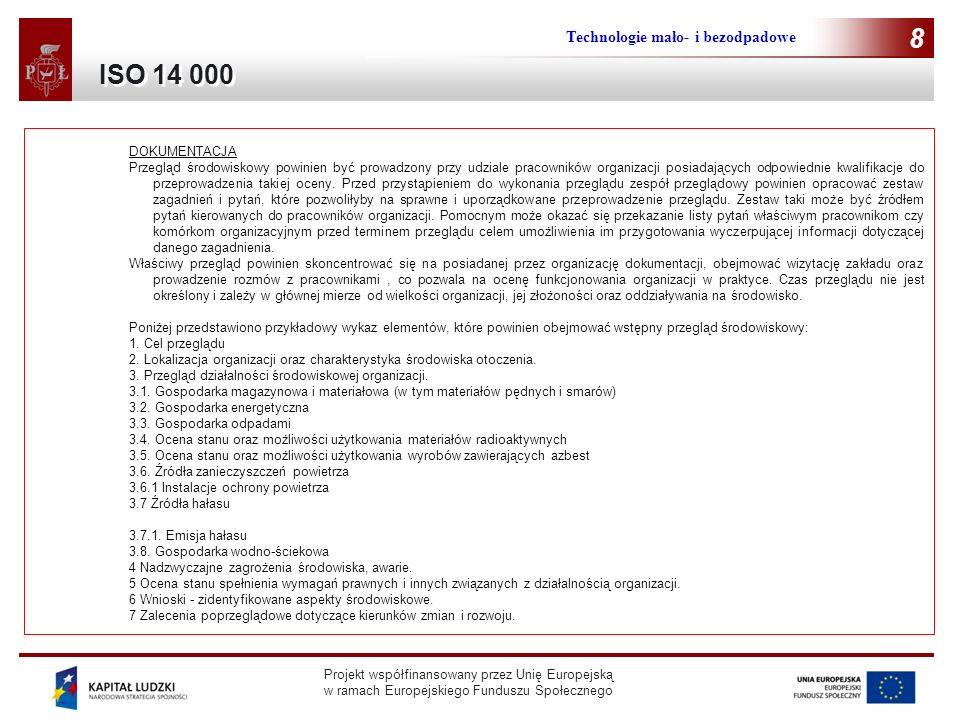 8 ISO 14 000 Technologie mało- i bezodpadowe 8 DOKUMENTACJA