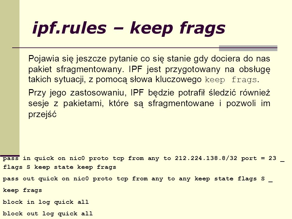 ipf.rules – keep frags