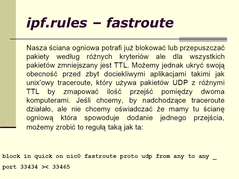 ipf.rules – fastroute