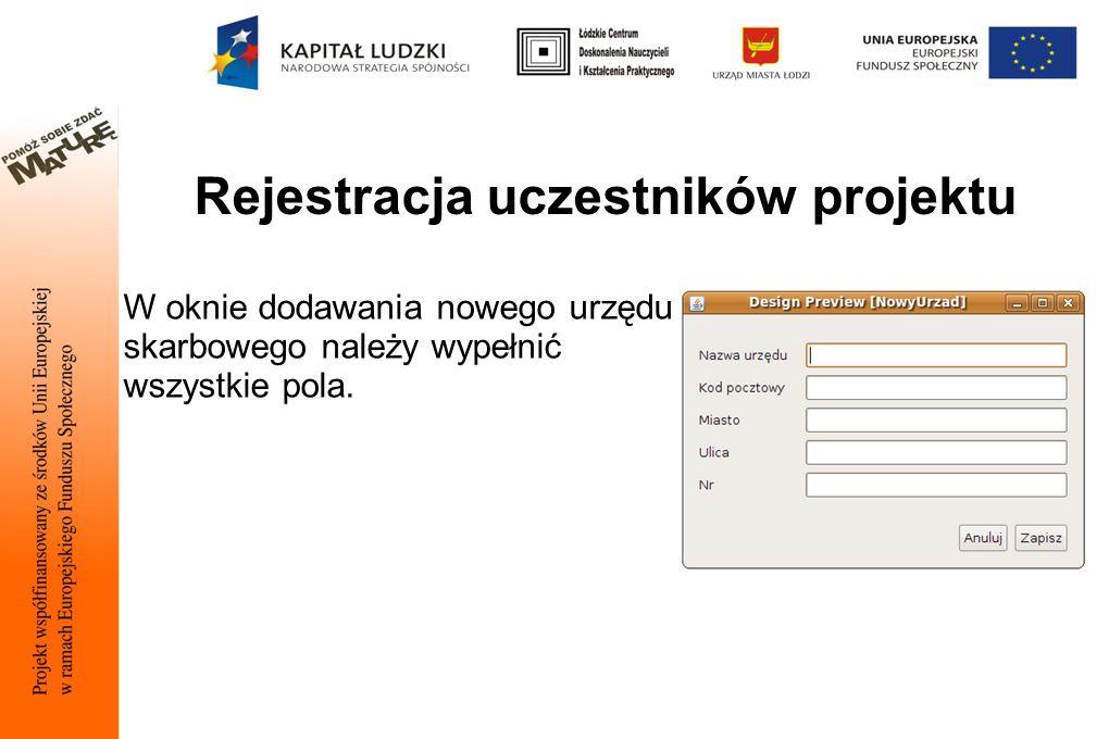 Rejestracja uczestników projektu