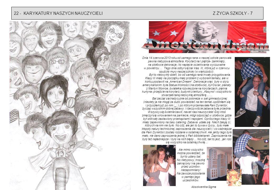American dream 22 - KARYKATURY NASZYCH NAUCZYCIELI Z ŻYCIA SZKOŁY - 7