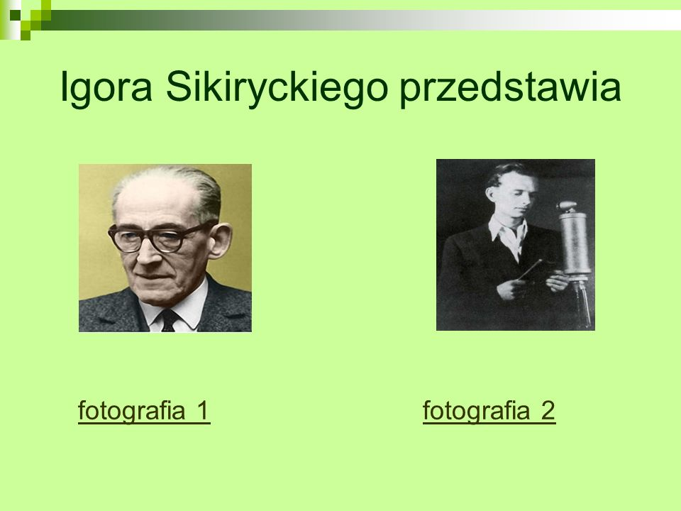 Igora Sikiryckiego przedstawia