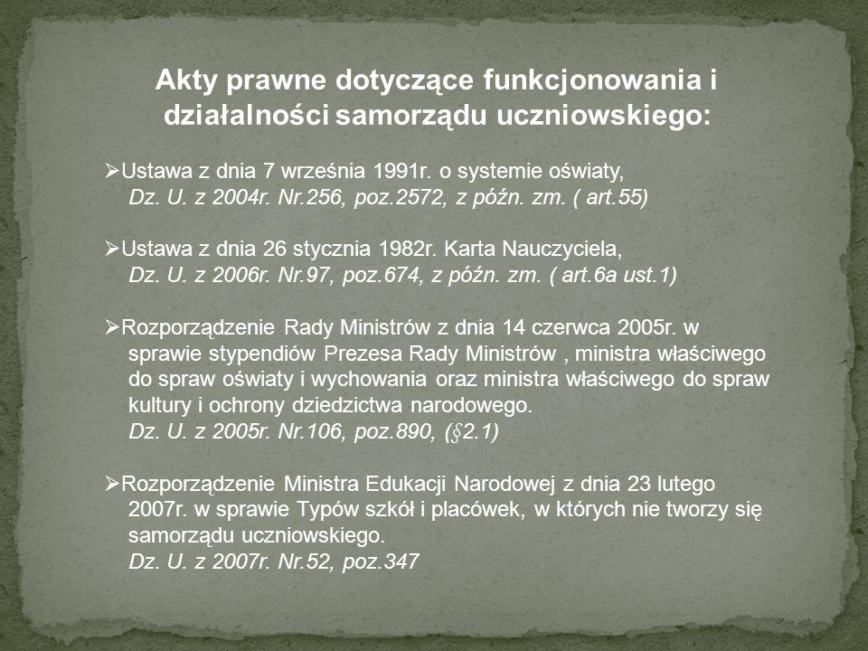 Akty prawne dotyczące funkcjonowania i działalności samorządu uczniowskiego: