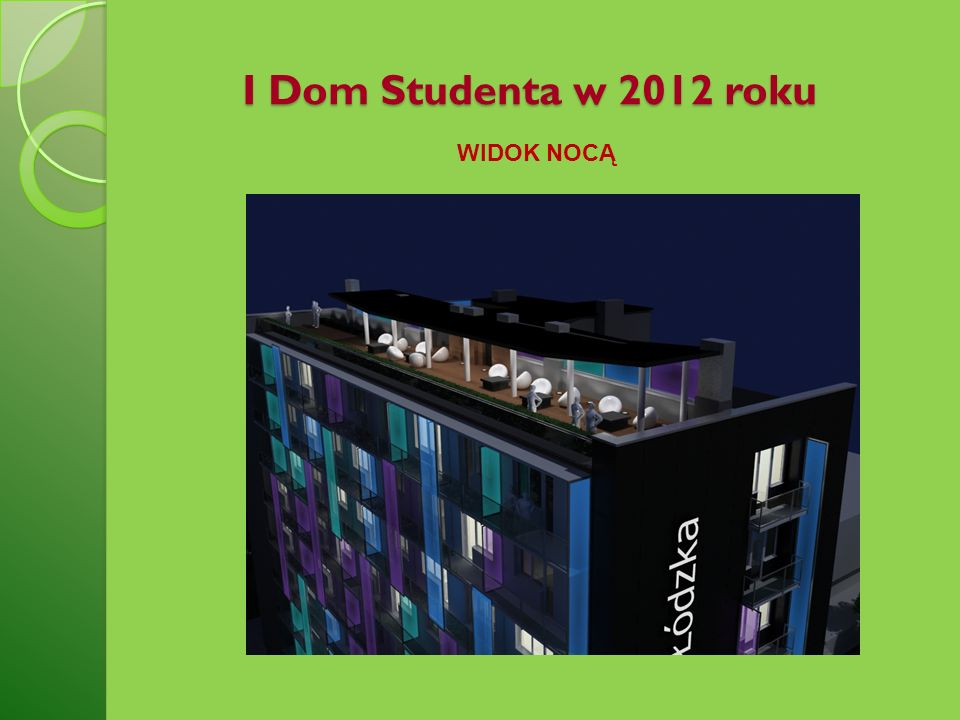 I Dom Studenta w 2012 roku WIDOK NOCĄ