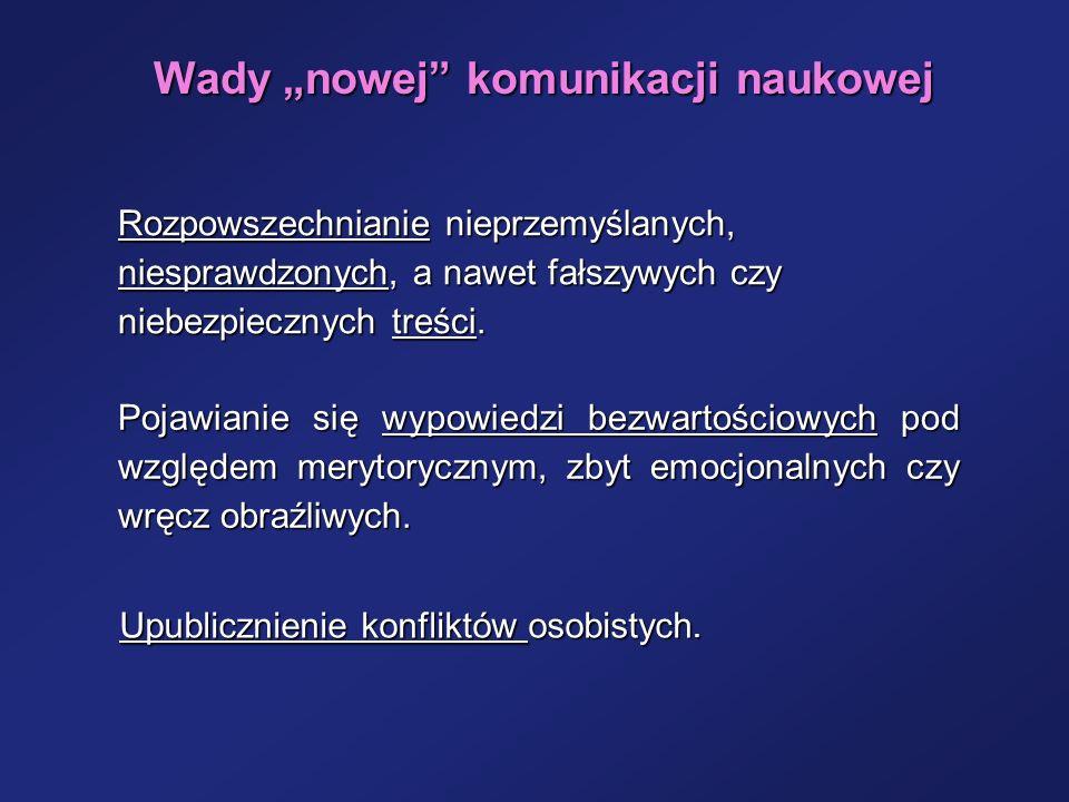 """Wady """"nowej komunikacji naukowej"""