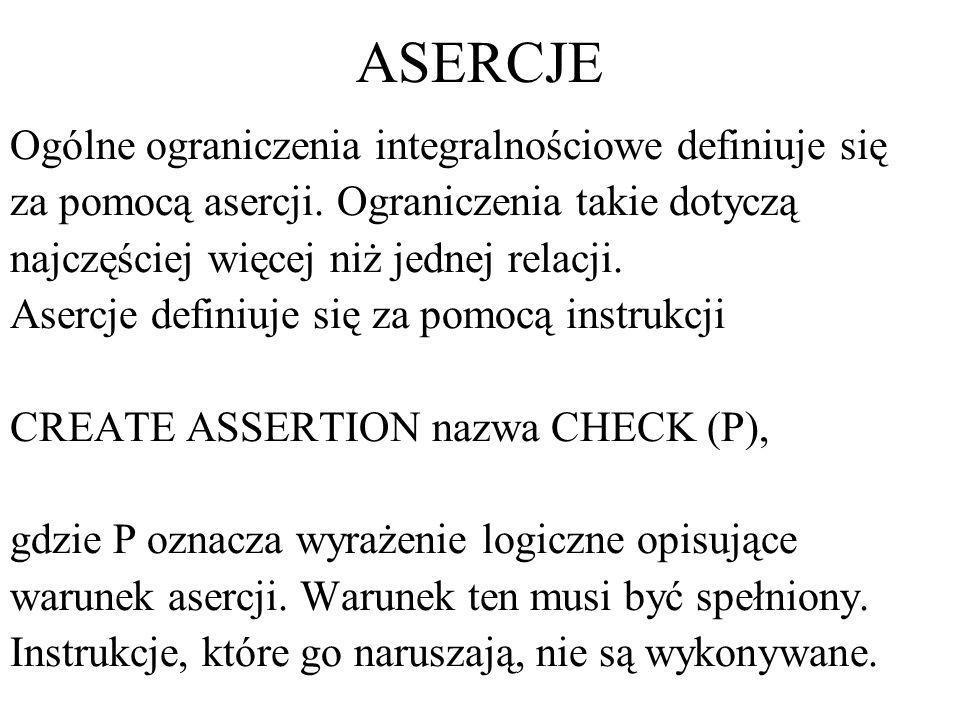 ASERCJE Ogólne ograniczenia integralnościowe definiuje się