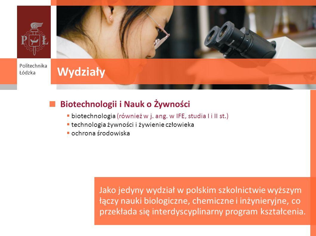 Wydziały Biotechnologii i Nauk o Żywności