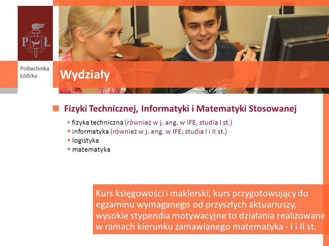 Wydziały Fizyki Technicznej, Informatyki i Matematyki Stosowanej