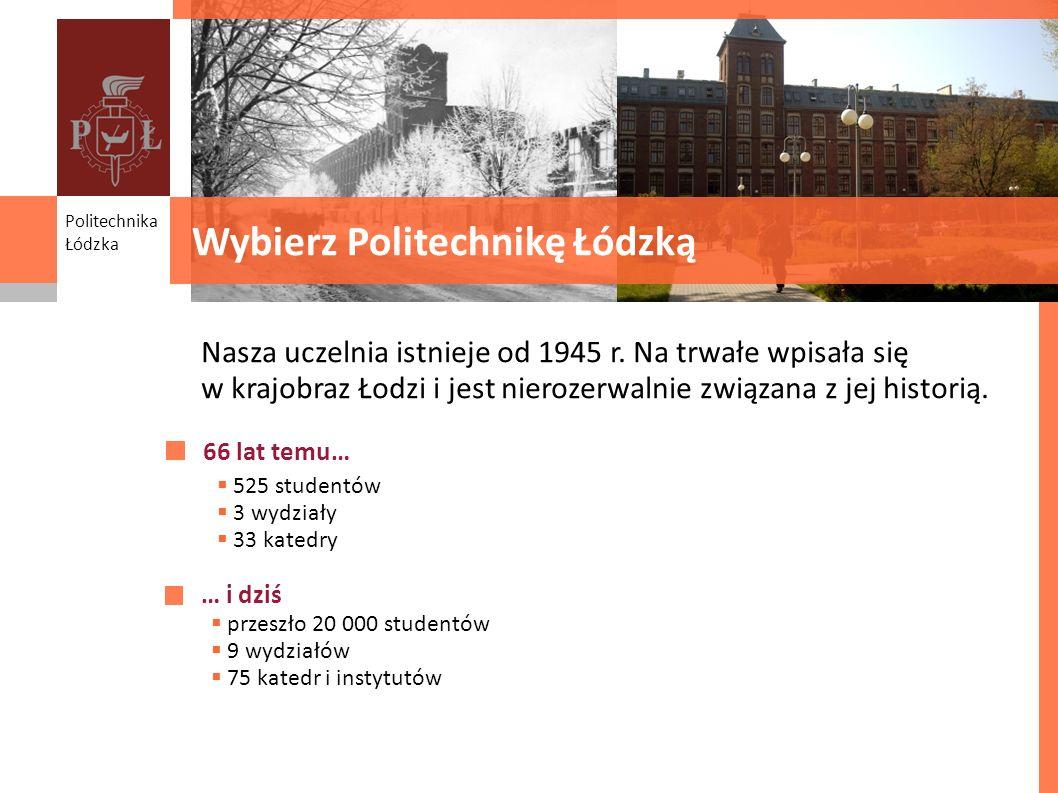 Wybierz Politechnikę Łódzką