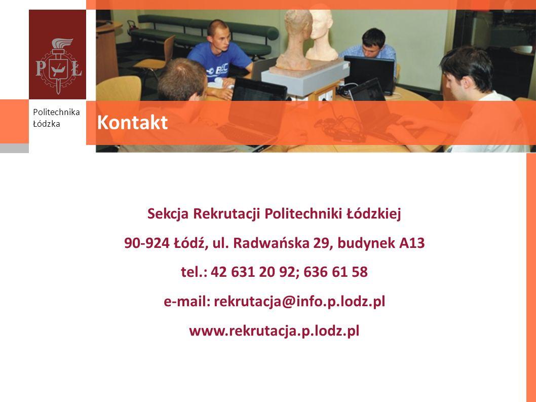 Kontakt Sekcja Rekrutacji Politechniki Łódzkiej