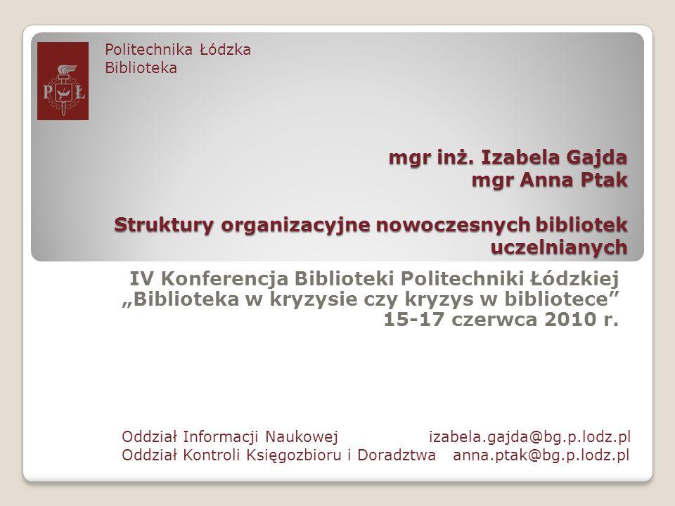 IV Konferencja Biblioteki Politechniki Łódzkiej