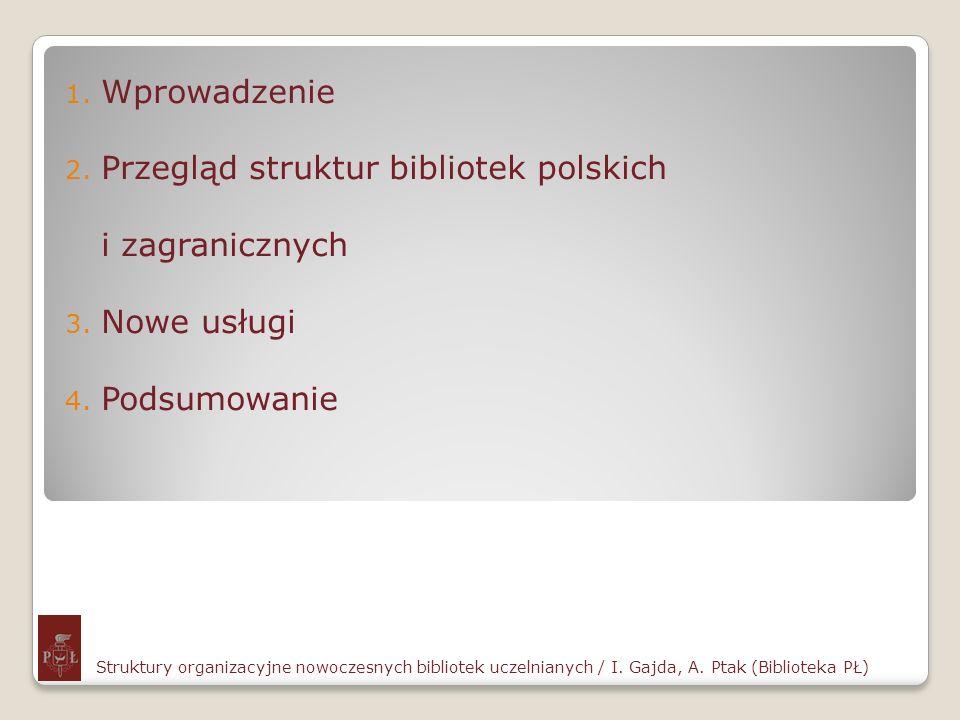 Przegląd struktur bibliotek polskich i zagranicznych