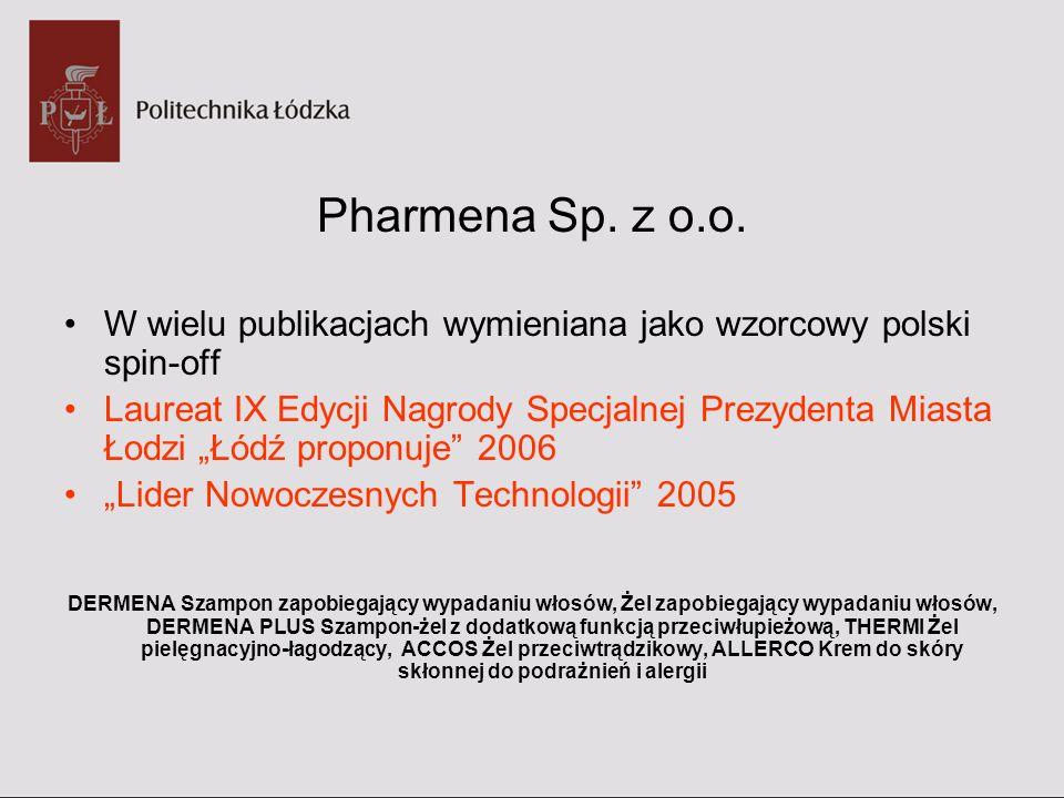 Pharmena Sp. z o.o.W wielu publikacjach wymieniana jako wzorcowy polski spin-off.