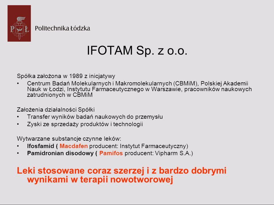 IFOTAM Sp. z o.o. Spółka założona w 1989 z inicjatywy.