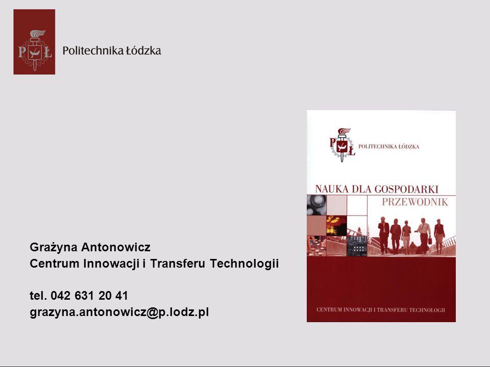 Grażyna AntonowiczCentrum Innowacji i Transferu Technologii.